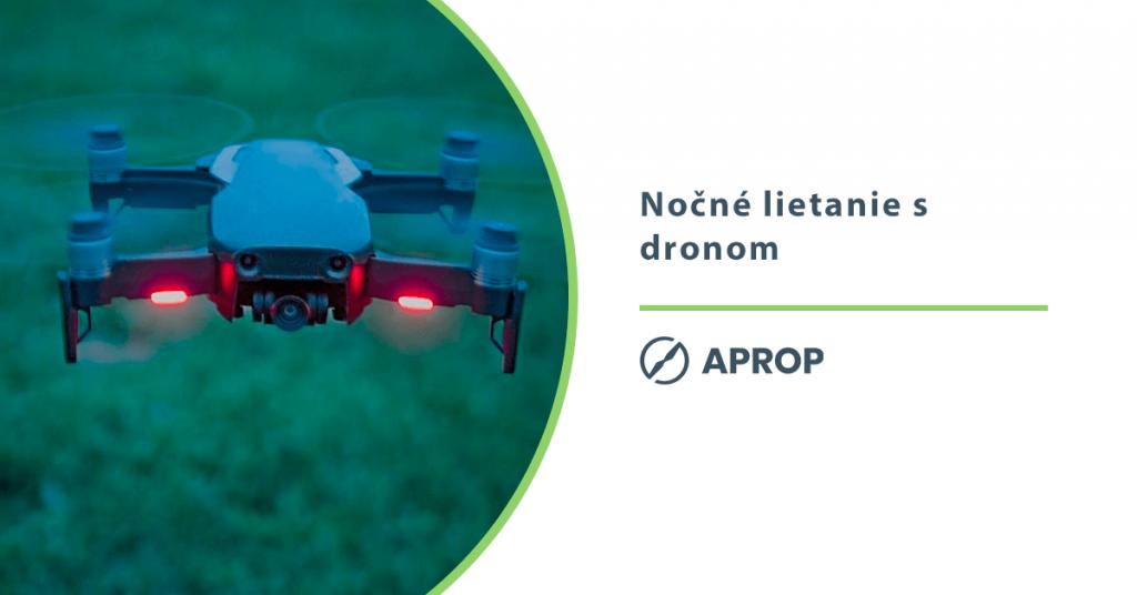 Lietanie s dronom v noci